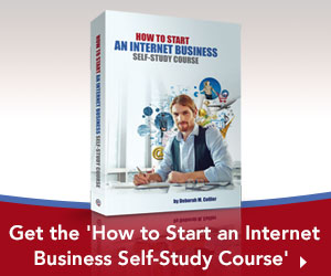 Get Your Internet Business Started with the How to Start an Internet Business Self-Study Course
